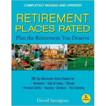 Retirement Places Rated - What You Need to Know to Plan the Retirement You Deserve