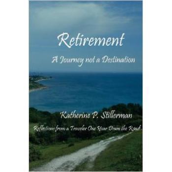 Retirement is A Journey not a Destination book