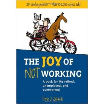 The Joy of Not Working retirement book
